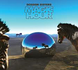 Scissors Sisters - Magic Hours